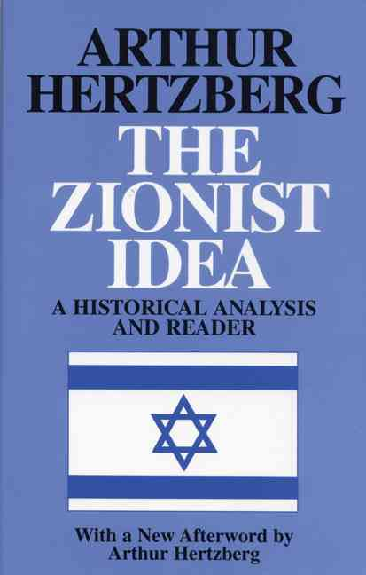 The Zionist Idea By Hertzberg, Arthur (EDT)